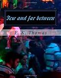 Few and Far Between, E. Thomas, 1495405605