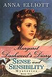 Margaret Dashwood's Diary (Sense and Sensibility Mysteries Book 1)