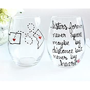 Sisters Long Distance Wine Glass, Personalized Sister Gift , All Countries and States Available Hand Painted Stemmed or Stemless Wine Glass