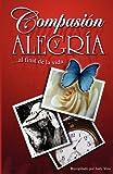 Compasion y Alegria, Judy Voss, 0975370529