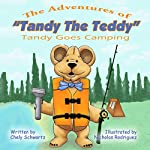 Tandy Goes Camping: The Adventures of