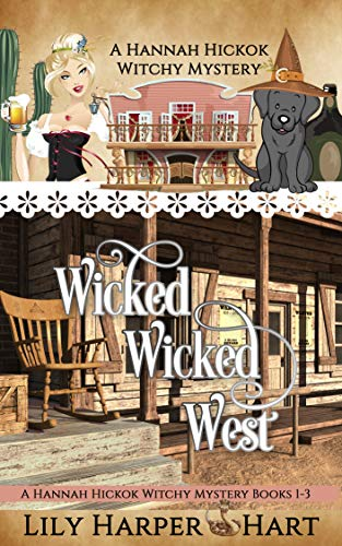 Wicked Wicked West: A Hannah Hickok Witchy Mystery Books 1-3 by [Hart, Lily Harper]