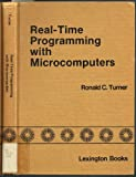 Real-Time Programming with Microcomputers, Ronald C. Turner, 0669016667