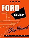 1956 FORD ALL Car Shop Service Repair Shop Manual