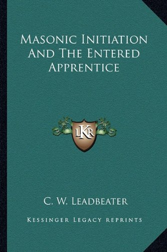 Masonic Initiation And The Entered Apprentice pdf epub