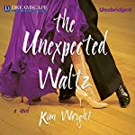 The Unexpected Waltz | Kim Wright