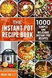 The Instant Pot Recipe Book: 1000 Simple and Delicious Instant Pot Recipes