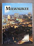 img - for Milwaukee: City by the Waters (Urban Tapestry Series) book / textbook / text book