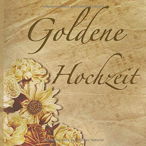 Goldene Hochzeit Gästebuch Mit Edlem Softcover I 80 Seiten