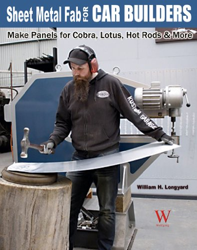 Sheet Metal Fab for Car Builders: Make Panels for Cobra, Lotus, Hot Rods & More (Cobra Cars)