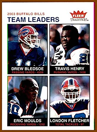 2003 Fleer Tradition  242 Drew Bledsoe Travis Henry Eric Moulds London  Fletcher BUFFALO BILLS at Amazon s Sports Collectibles Store 2d319fff7