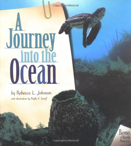Download A Journey into the Ocean (Biomes of North America) ebook