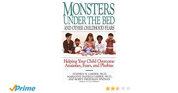 ac206dee205a8 Monsters Under the Bed and Other Childhood Fears: Helping Your Child ...