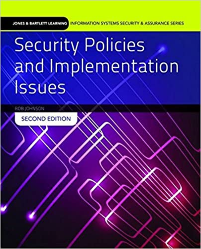 Security Policies And Implementation Issues (Jones & Bartlett ...
