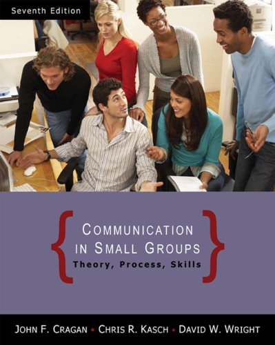 Communication in Small Groups: Theory, Process, and Skills Pdf