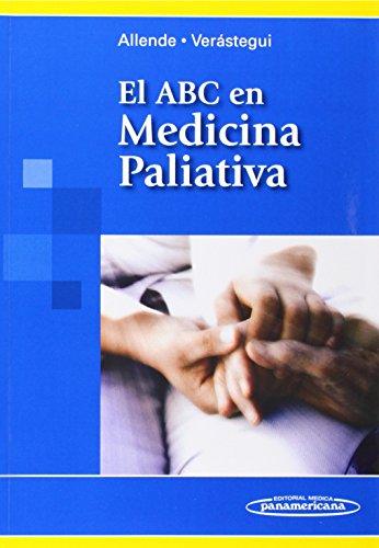 El ABC en Medicina Paliativa / The ABC in Palliative Medicine (Spanish Edition) by Editorial Medica Panamericana Sa de