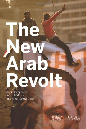 The New Arab Revolt: What Happened, What It Means, and...