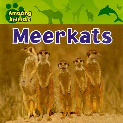 Meerkats (Amazing Animals) PDF