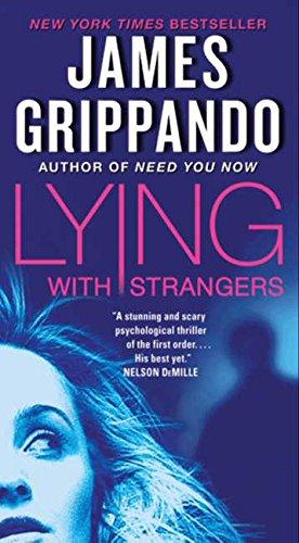 Lying with Strangers por James Grippando