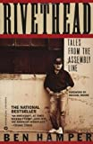 Rivethead: Tales from the Assembly Line, Ben Hamper, 0446394009