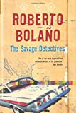 img - for The Savage Detectives by Roberto Bola    o (2007-07-20) book / textbook / text book