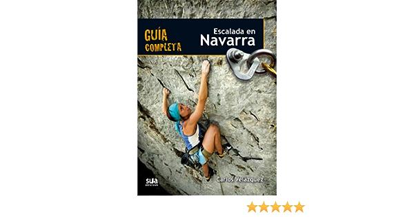 Escalada en Navarra: Guia completa: Amazon.es: Velazquez ...