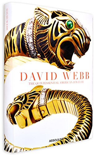 David Webb, The Quintessential American Jeweler (Classics)