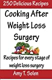 Cooking after Weight Loss Surgery, Amy Solen, 1494290987