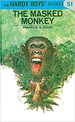 9780448089515 - Hardy Boys 51: The Masked Monkey by Franklin W. Dixon