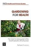 Gardening for Health, Angela Youngman, 148396048X