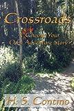 Crossroads, H. S. Contino, 1492351466