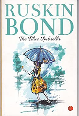 The Blue Umbrella - Ruskin Bond Books