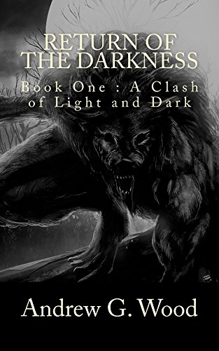 Return of the Darkness: A Clash of Light and Dark