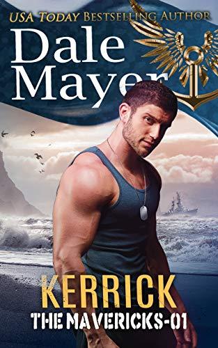 Kerrick (The Mavericks Book 1) by [Mayer, Dale]