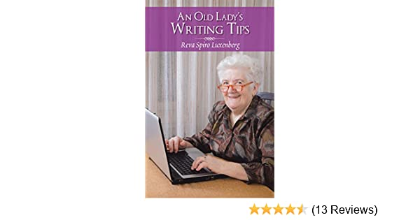 write a paragraph about an old lady