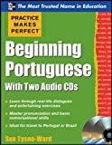 Practice Makes Perfect Beginning Portuguese with Two Audio CDs (Practice Makes Perfect Series)