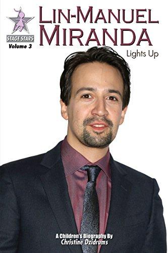 Lin-Manuel Miranda: Lights Up: StageStars Volume 3