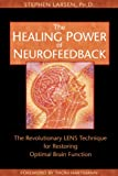 The Healing Power of Neurofeedback, Stephen Larsen, 1594770840