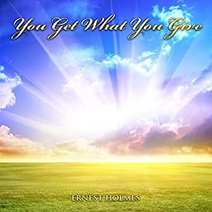 You Get What You Give Audiobook