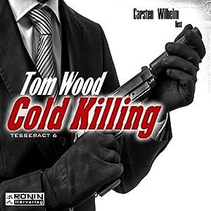Cold Killing (Tesseract 6) Hörbuch