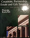 CORP.,PARTNERSHIP...TAX.2014 ED.-W/CD, James W. Pratt, William N. Kulsrud, 1617400947