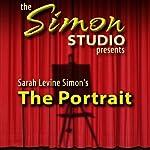 Simon Studio Presents: The Portrait: Audio Theater | Sarah Levine Simon