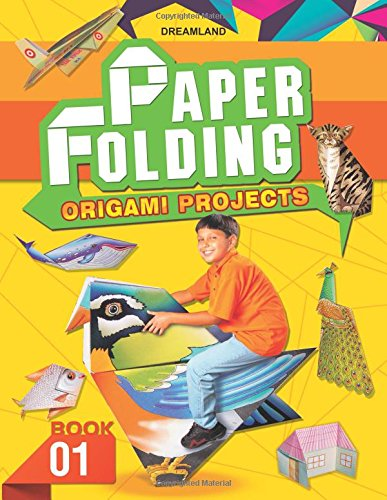 Creative World of Paper Folding - Book 1