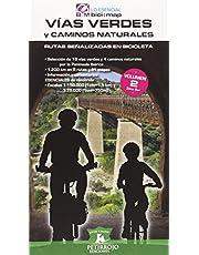Vías Verdes y caminos naturales: Rutas señalizadas en bicicleta-Volumen 2 (zona sur): 9 (bici:map)