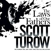 The Laws of Our Fathers: Kindle County, Book 4 | Scott Turow