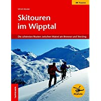 Skitouren im Wipptal: Die schönsten Routen zwischen Jaufental und Navistal