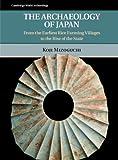 The Archaeology of Japan, Koji Mizoguchi, 052188490X