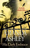 His Dark Embrace by Ashley, Amanda (2012) Mass Market Paperback