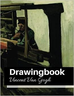 drawingbook vincent van gogh drawingbookdrawing book for adultsall blank sketchbookvan gogh notebook volume 25