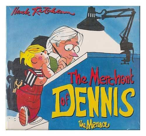 The Merchant of Dennis the Menace, Ketcham, Hank